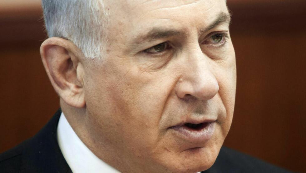 FARLIG FORSLAG:   Israels statsminister  Benjamin Netanyahu.