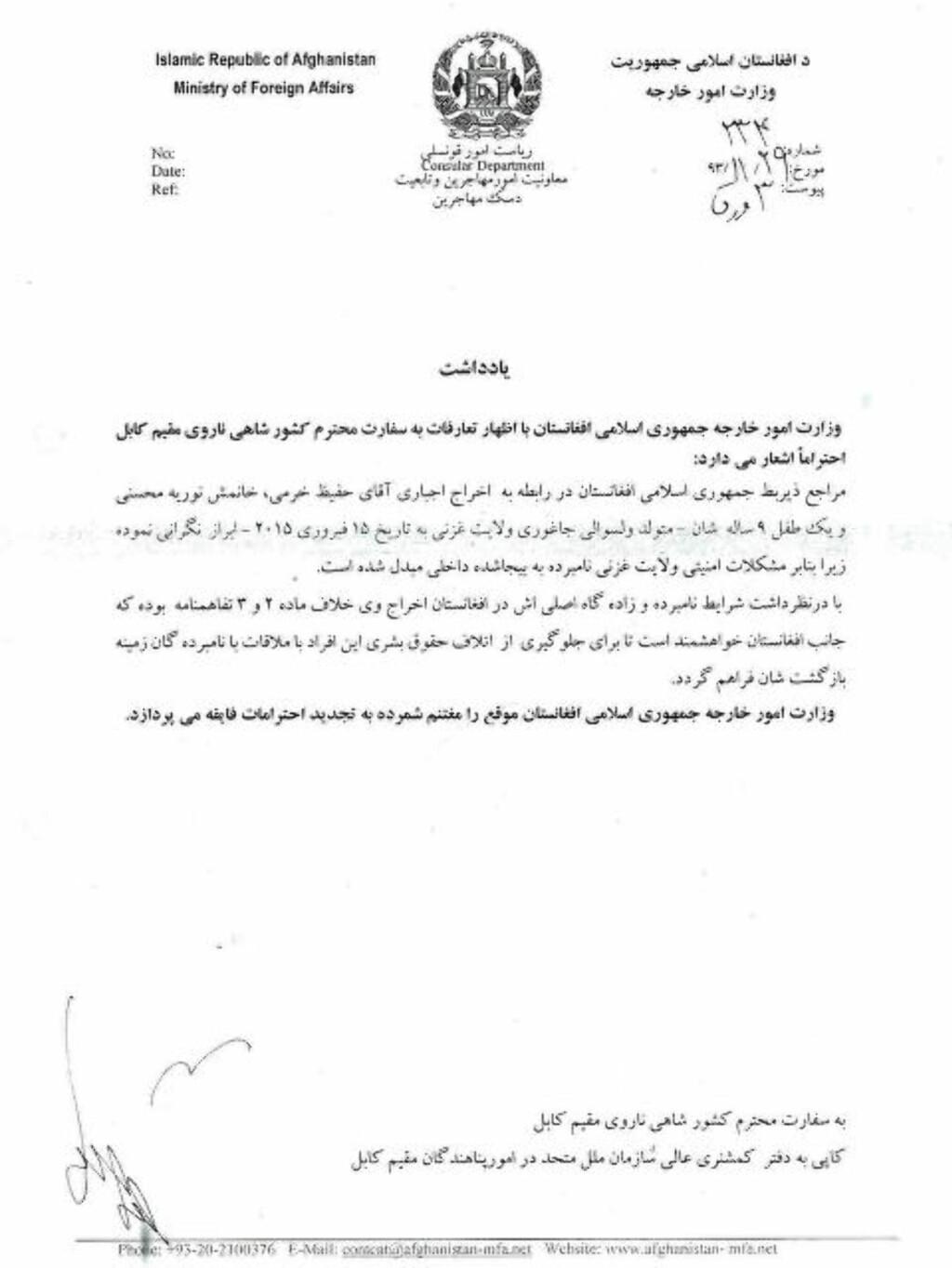 - ORDNE RETUR:  Også Afghanistans utenriksdepartement er klare på at Farida (9) og foreldrene bør komme tilbake til Norge, på grunn av den usikre sikkerhetssituasjonen i Afghanistan: Ordne deres retur for å ivareta deres menneskerettigheter, er beskjeden fra Afghanistan til Norge.