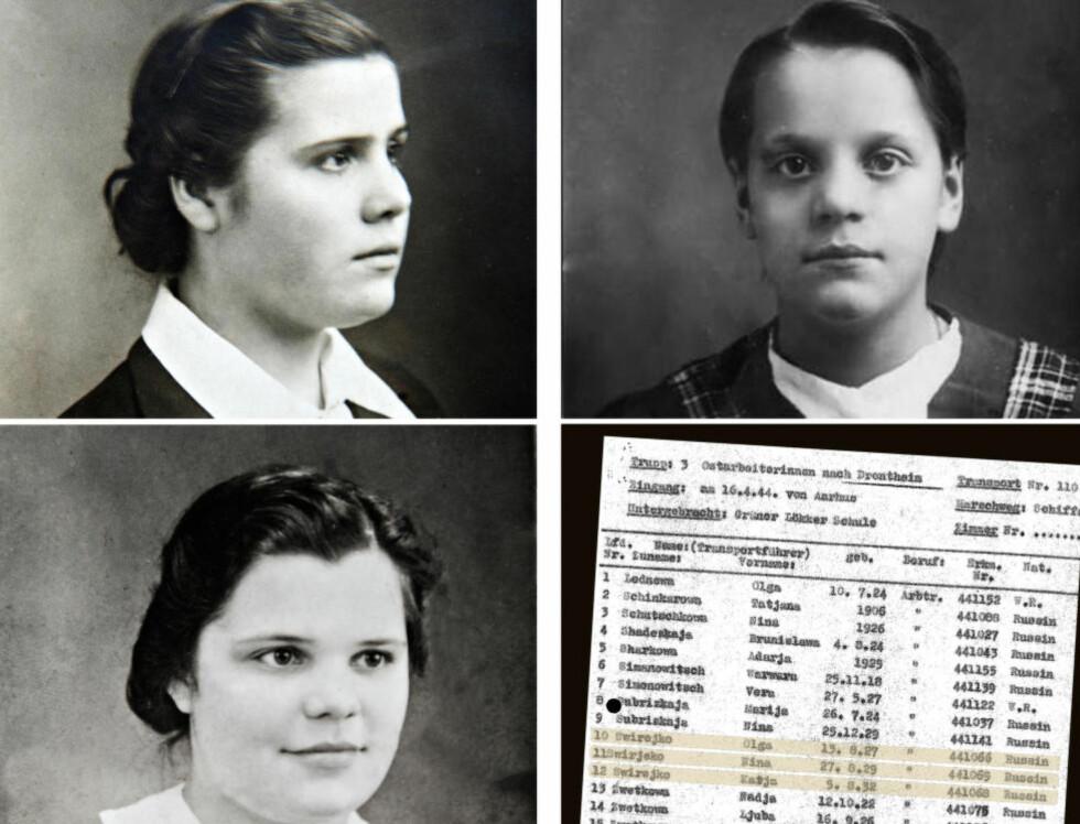 UTTRANSPORT: Søstrene Nina (14), Katja (11) og Olga (16) Svirejko ble fanget i de hviterussiske skogene og sendt alene til Norge. De ble først innkvartert på Grünerløkka skole og sendt videre derfra til Mo i Rana. På nazistenes transportliste står de oppført med 17 andre sivile tvangsarbeidere, de fleste av dem jenter under 16 år.