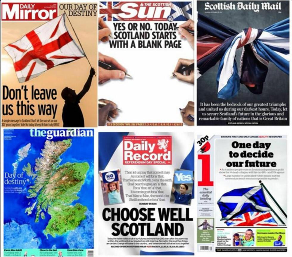 SKJEBNEDAG: Britiske forsider i dag er dedikerte det skotske uavhengighetsvalget. «Ikke forlat oss på denne måten», skriver Daily Mirror. The Guardian kaller det for «Skjebnedagen», The Times har kalt det for «D-dagen for unionen». The Independent kaller det for «den 307 år lange kløen». Foto via @suttonnick/Twitter