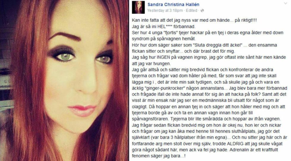 GREPET MANGE: Sandra Halléns Facebook-innlegg med det svært viktige budskapet har nådd mange i Sverige. Hallén er stolt over hva hun gjorde. Foto: Privat, skjermdump: Facebook