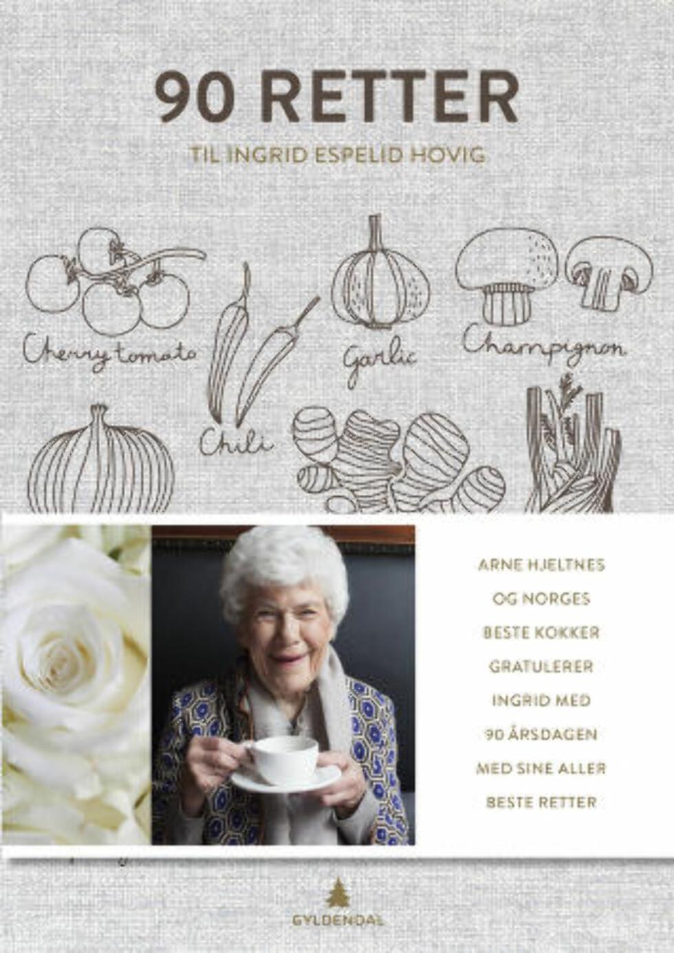 Bok til Ingrid:  Til uka kommer boka «90 retter til Ingrid Esepelid Hovig». En av dem som har bidratt med både oppskrifter og historier er hennes gode venninne og «juksekokk», Liv Gregersen Kongsten.