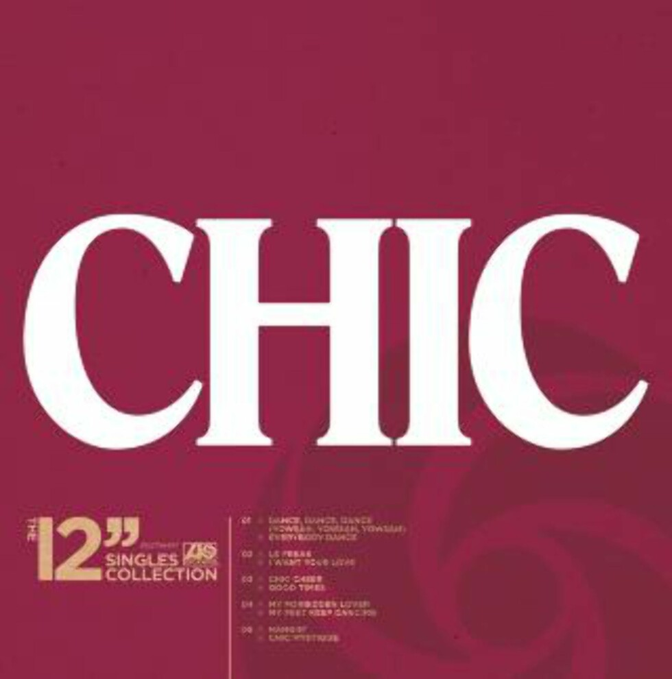 """CHIC: «The 12"""" Singles Collection»."""