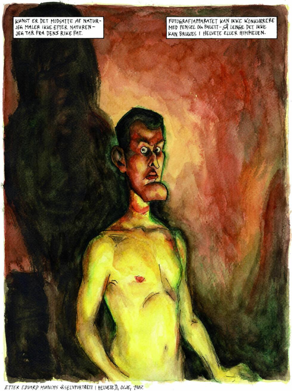 SELVPORTRETT: Steffen Kvernelands utgave av Munchs selvportrett i helvete.