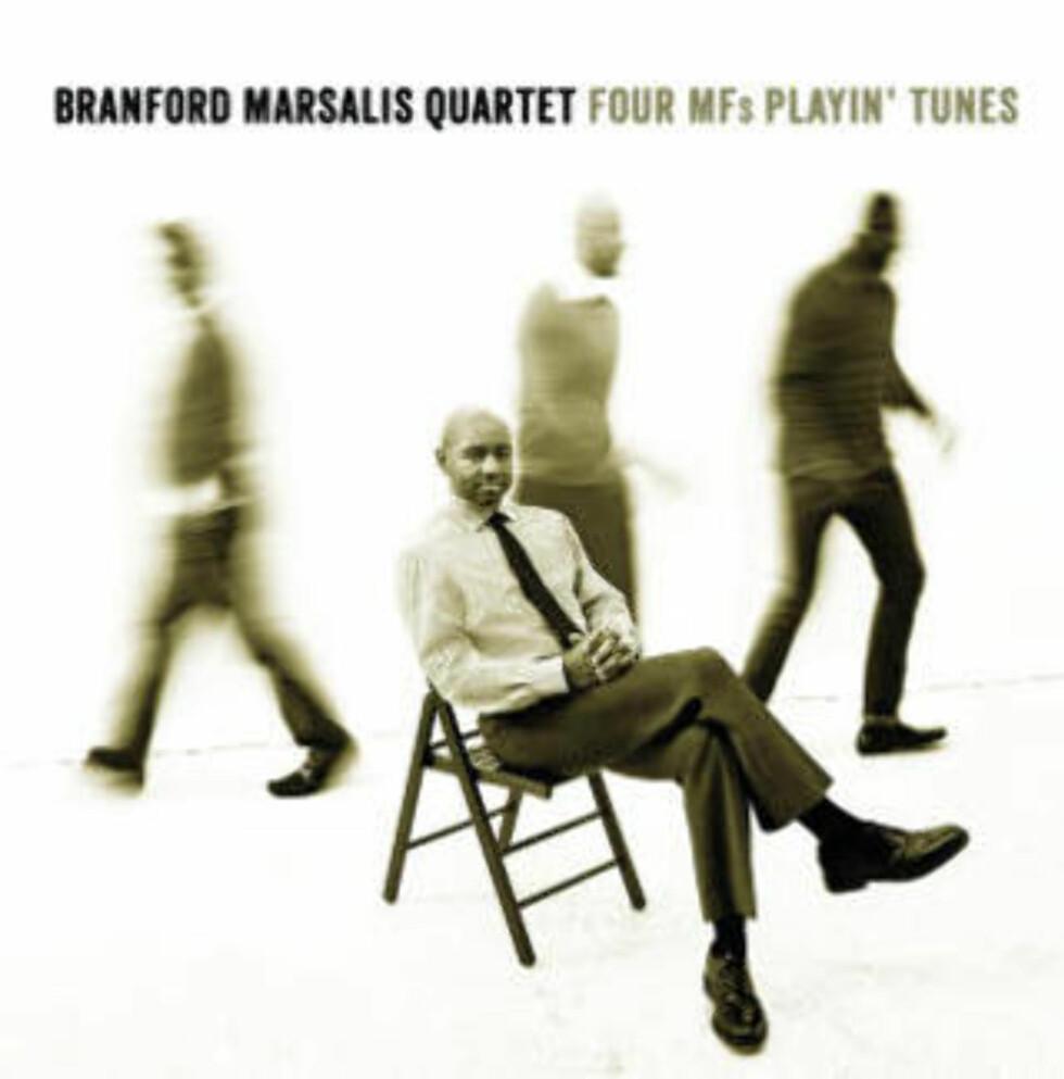 BESTE UTENLANDSKE: Branford Marsalis Quintets «Four MFs Playin' Tunes».