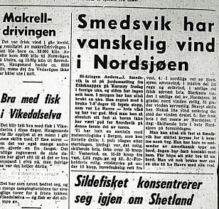 «The winds are making it difficult for Smedsvik», wrote the Haugesunds Avis newspaper a week after Smedsvik left Norway.