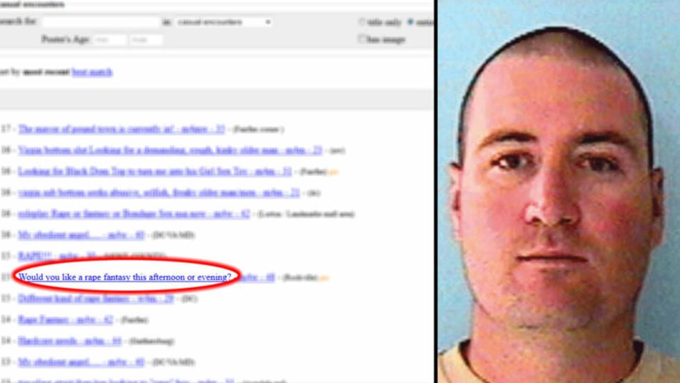 BA MENN VOLDTA KONA: I en annonse på Craigslist som vist til venstre, avtalte Justin Crawford (t.h) voldtekt av sin egen kone. Foto: Skjermdump/Politiet