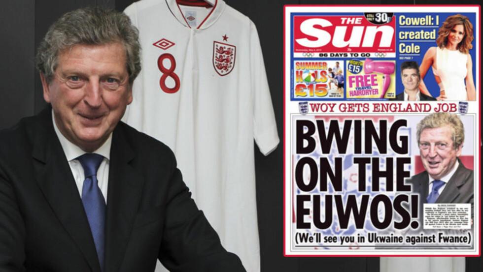 «NOT AMUSED:» Det engelske fotballforbundet FA synes ikke The Suns velkommen-forside til Roy Hodgson var spesielt morsom.Foto/Faksimile: SCANPIX/The Sun