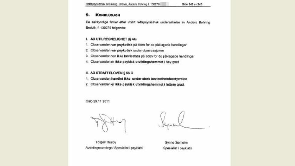 KONKLUSJONEN: Torgeir Husby og Synne Sørheim leverte i dag sin rapport, der de konkluderer med at Anders Behring Breivik er strafferettslig utilregnelig.