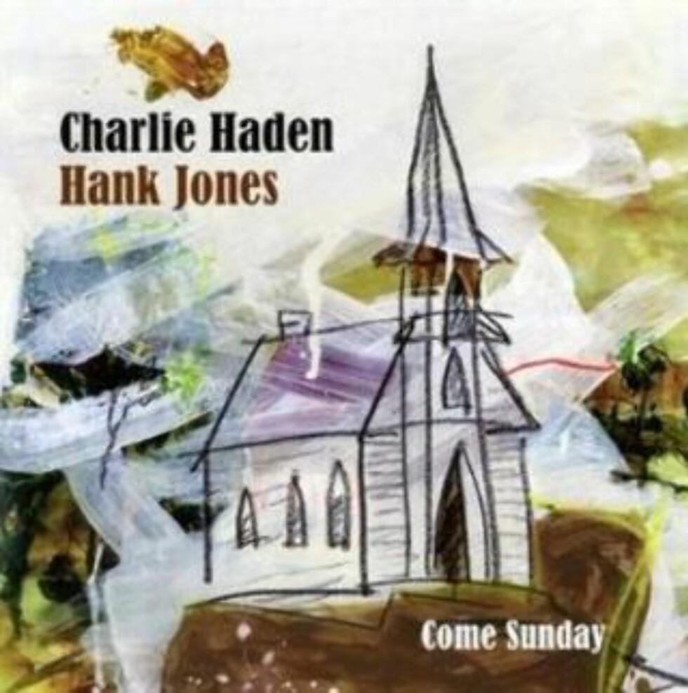 CHARLIE HADEN & HANK JONES: Gospel i inderlige duoversjoner.