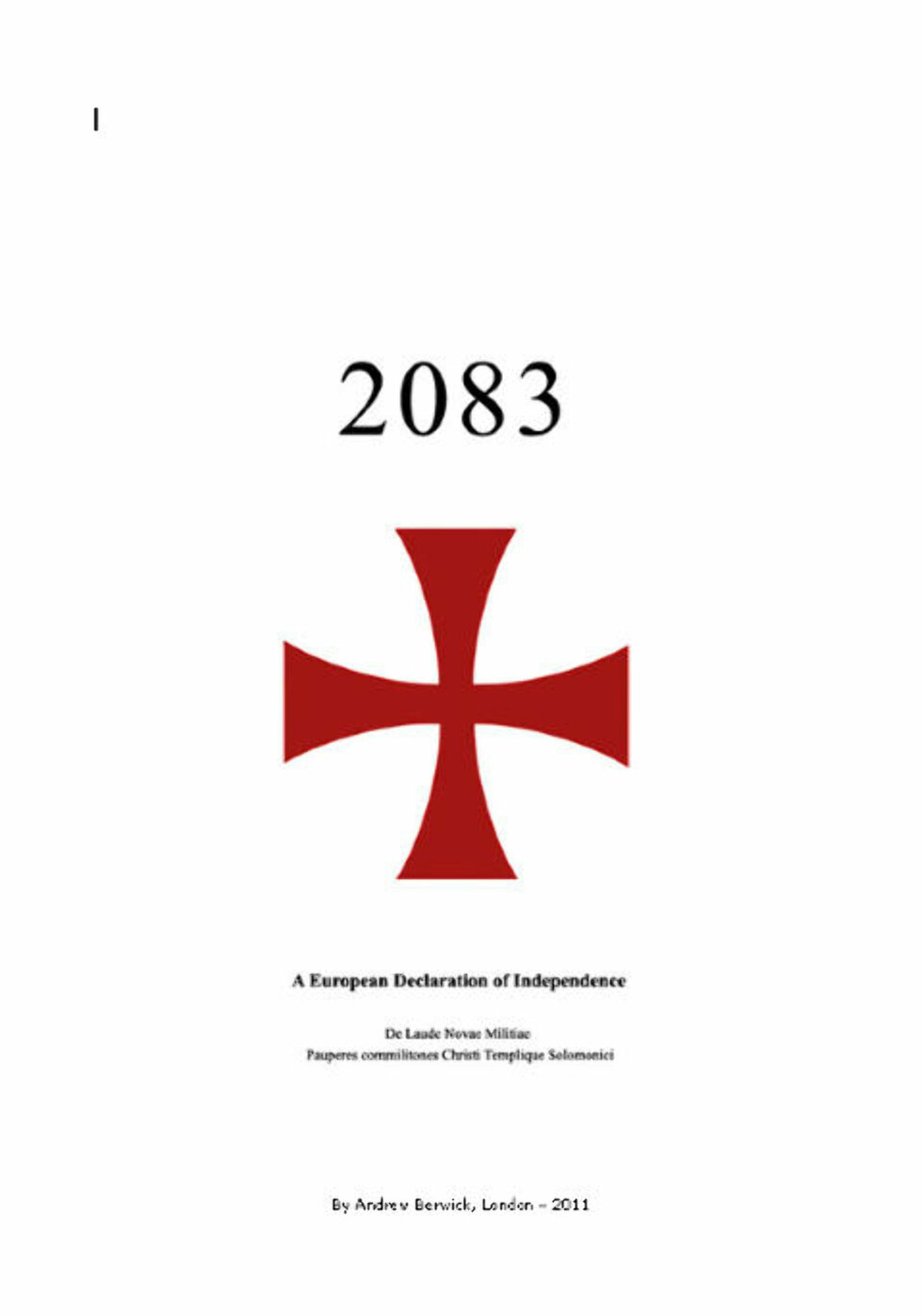 VIL REDDE EUROPA: Forfatteren av boka kaller seg Andrew Berwick. Den er skrevet på engelsk - angivelig i London i år.