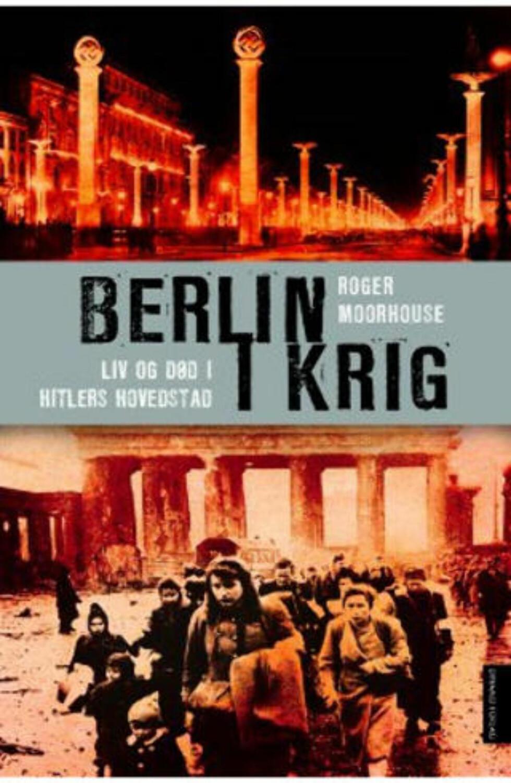 Slik var hverdagslivet i Hitlers hovedstad