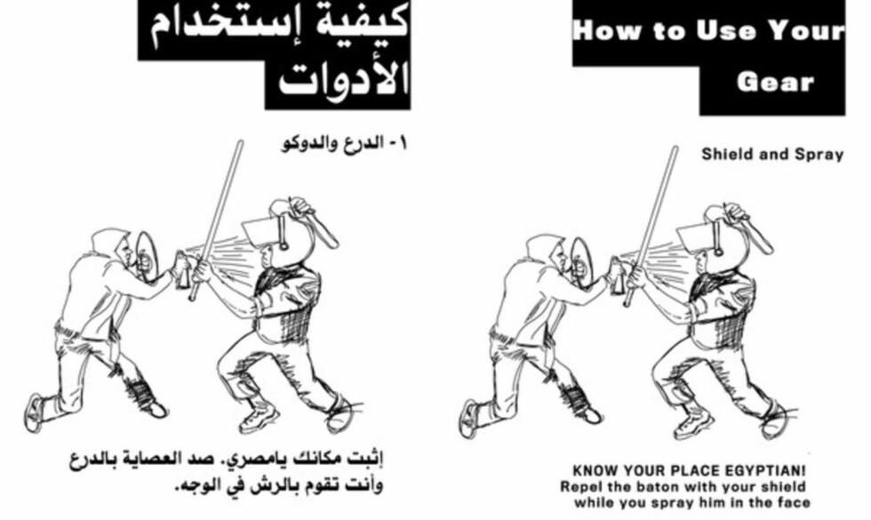 - VIT DIN PLASS, EGYPTER: - Avvis batongen med ditt skjold mens du sprayer ham i ansiktet, lyder det  på side 12 i demonstrantenes manual. Kilde: The Atlantic