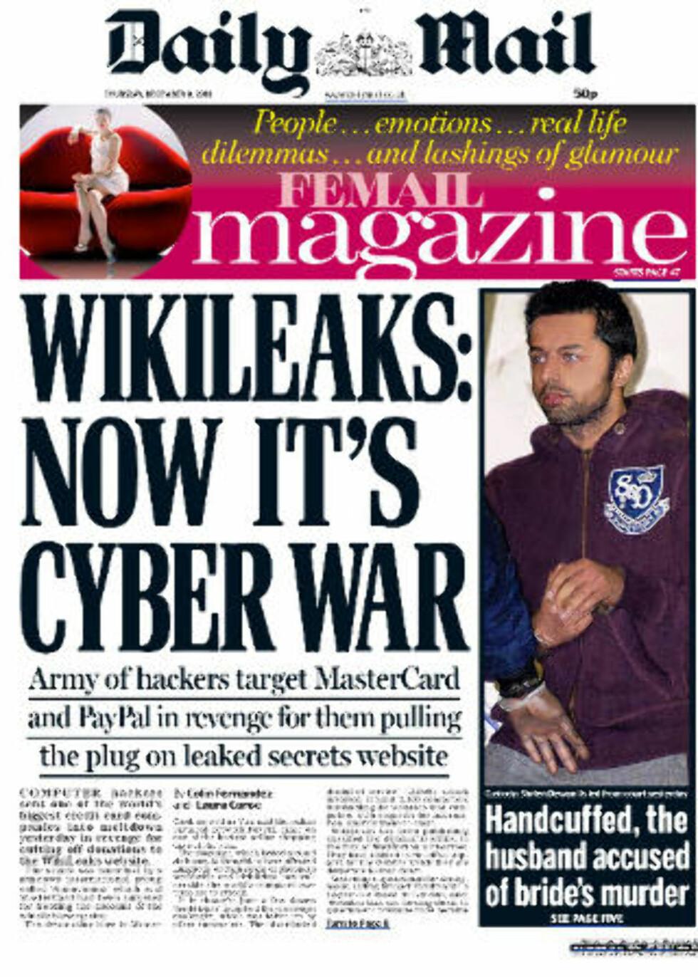 KRIG: Den britiske avisa Daily Mail slår i dag stort opp at en hær av hackere har satt i gang hevnangrep mot Mastercard og PayPal. (Faksimile)