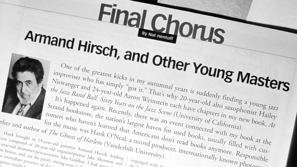 b>SISTE: Nat Hentoffs siste JazzTimes-artikkel sto i novemberutgaven i år. Et redigeringsgrep fikk veteranspaltisten til å slutte i protest.