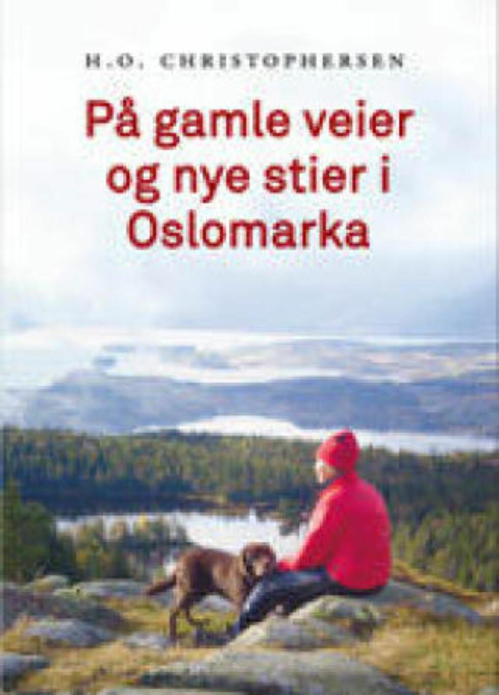 Oslomarka har sin egen litteratur