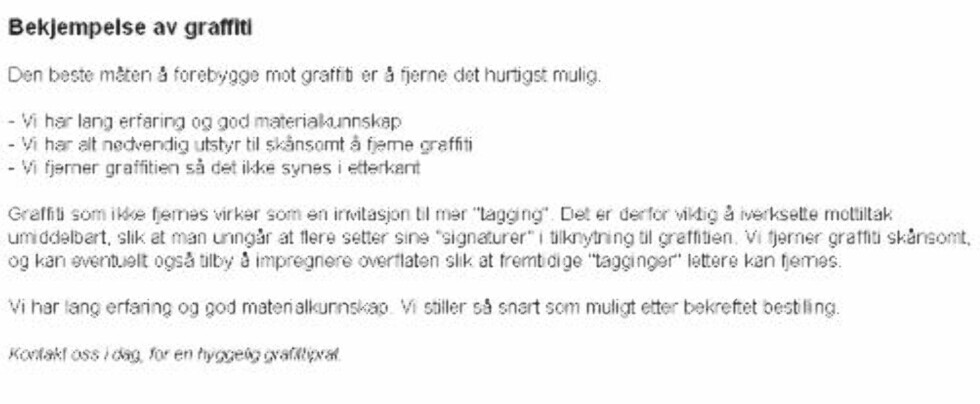 REKLAMERER På selskapets hjemmesider reklamerer Riktig Renhold for bekjempelse av graffiti. Kilde: riktigrenhold.no