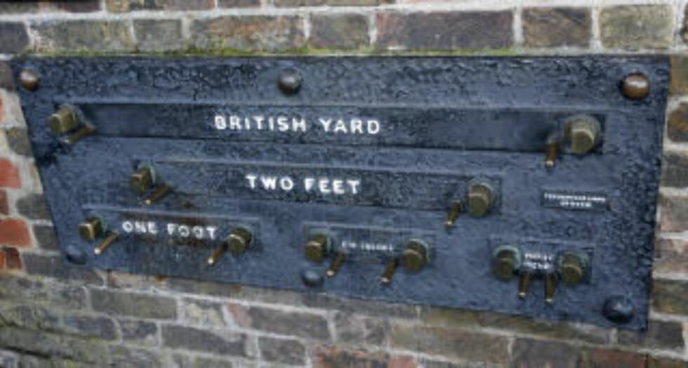 RIKTIG LENGDE: I mange år var dette britenes offisielle lengdemål. Nå har mer moderne maler overtatt.