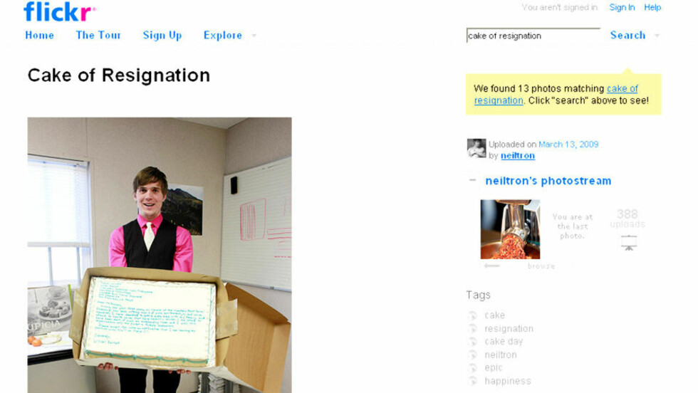 SLIK SA HAN OPP: Neil Berrett skriver på Flickr at oppsigelseskaken ble godt tatt i mot. Faksimile