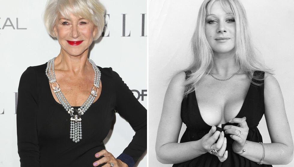 FØR OG NÅ: Helen Mirren omfavner det å bli eldre. Bildet til venstre er tatt tidligere i år, mens bildet til høyre er tatt av henne som ung skuespiller, da hun opplevde sexistiske holdninger på grunn av utseendet sitt. Foto: NTB Scanpix. Foto: Wenn / Mary Evans Picture / NTB Scanpix