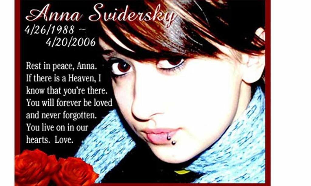 I SORG: En rekke minnesider, videoer og låter har blitt laget i etterkant av drapet på Anna Svidersky i april. Nå mener flere av vennene hennes at grensen er nådd. FOTO: FAKSIMILE