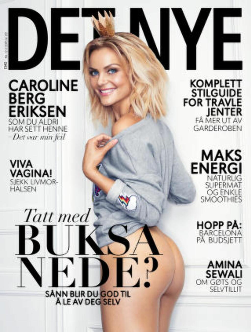 FIKK KRITIKK: Det Nyes forside med bloggeren Caroline Berg Eriksen med rumpa bar. Foto: Faksimile