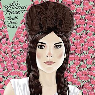 """SEKS SANGER: Whitney Rose har spilt inn en sterk EP med tittelen """"South Texas Suite""""."""