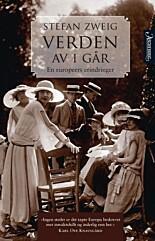 ANBEFALES: Den fantastiske erindringsboka til Stefan Zweig.
