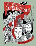 LEKSJON I RUSSISK revolusjon.