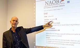 -VIKTIG: - Det er faktisk veldig viktig at disse ordene er med, sier prosjektleder for NAOB, Petter Henriksen, til Dagbladet. Foto: Svein Nordrum
