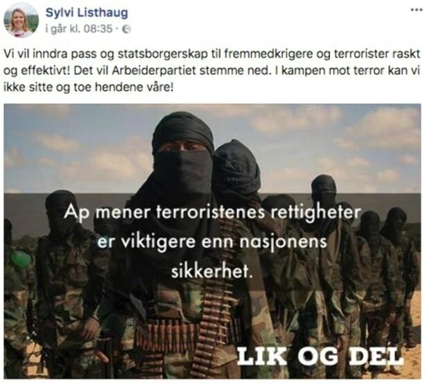 TERRORISTER: Daværende justisminister Sylvi Listhaugs utspill om terrorister og Arbeiderpartiet skapte politisk furore. Foto: Skjermdump/Facebook
