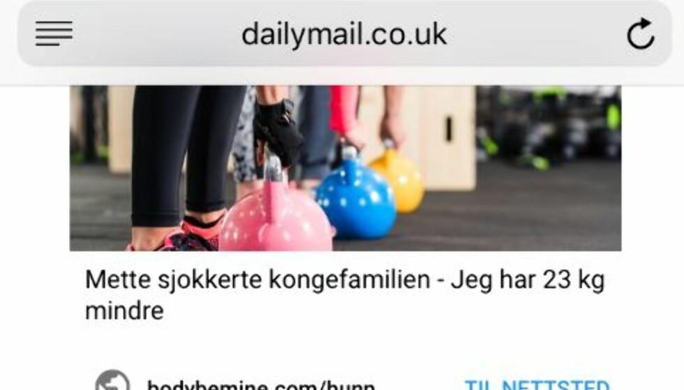FALSK REKLAME: Det var på Daily Mail nok en falsk reklame der kronprinsesse Mette-Marit blir misbrukt for å selge slankepiller. Foto: Skjermdump