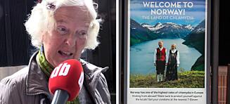 Denne reklamen møter turistene når de kommer til Oslo
