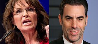 Sarah Palin kalte «Borat»-stjerna «syk og ond» etter spøk. Slik svarer han