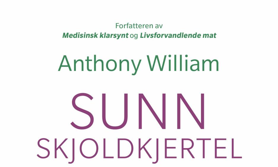 SNUR: Cappelen Damm har fått kritikk fra flere hold for måten de omtaler boka «Sunn skjoldkjertel». Nå endrer forlaget omtalen på sine nettsider. Foto: Cappelen Damm