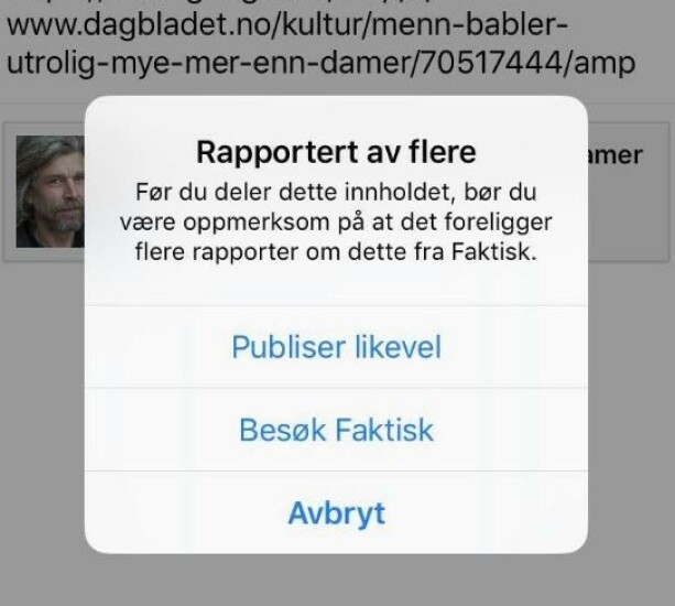 VARSEL: Slik ser det ut dersom du prøver å dele en artikkel som er flagget av Faktisk. Foto: Skjermdump/ Facebook