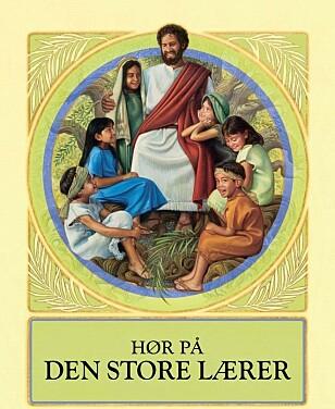 BOKA: «Hør på den store lærer» er en av Jehovas vitners barnebøker. Foto: Jehovas vitner
