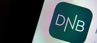 DNB-kunder trukket dobbelt: - Forferdelig ubehagelig