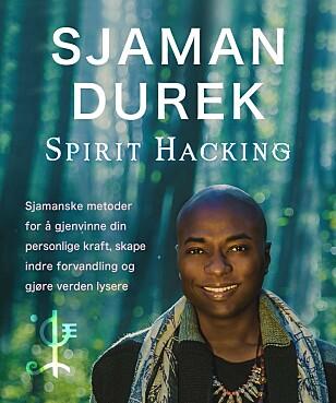 STANSET: «Spirit Hacking: Sjamanske metoder for å gjenvinne din personlige kraft, skape indre forvandling og gjøre verden lysere», som den skulle hete på norsk, blir ikke utgitt. Foto: Cappelen Damm.