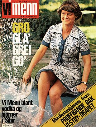 «GLA' OG GREI»: En litt annen profil i Vi Menn da Gro Harlem Brundtland, daværende miljøvernminister, var på forsiden i 1977. Dette intervjuet var ikke i «pike-spalten». Faksimile: Vi Menn