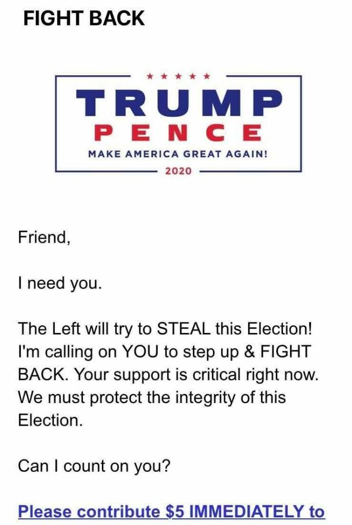 E-POSTER: Trump-kampanjen har sendt ut en rekke e-poster til velgerne. Siden Dagbladet har mottatt disse, er det nok flere enn bare republikanere som får oppfordringene, som i stor grad er signert Donald Trump. Foto: Skjermdump
