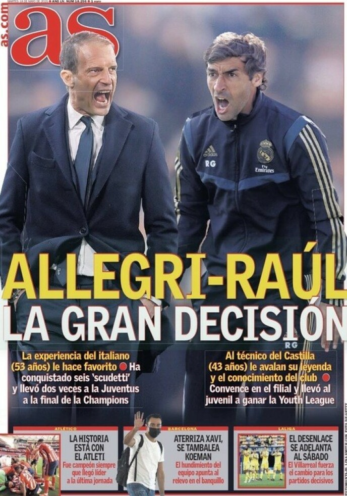 SPEKULASJONER: Spanske aviser trekker fram Massimiliano Allegri og Raúl Gonzalez som de heteste kandidatene til å overta Real Madrid. Her storavisa AS tirsdag.
