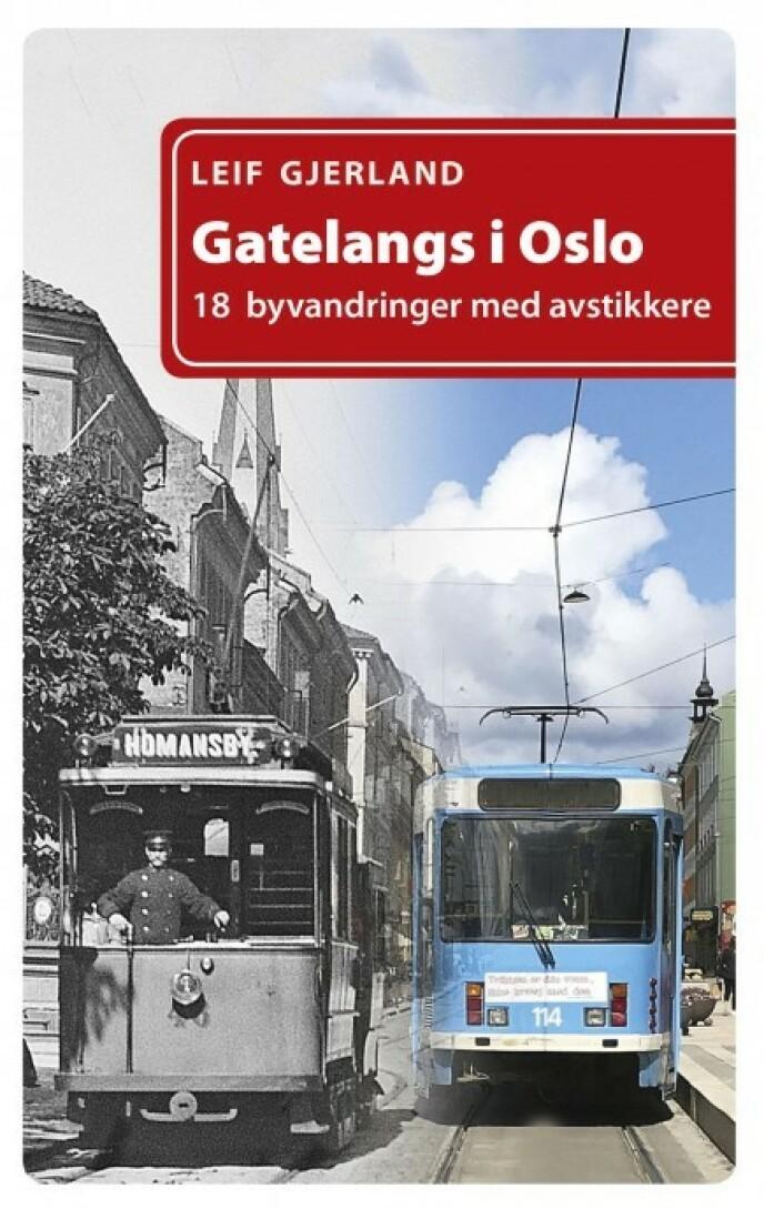 «Gatelangs i Oslo» av Leif Gjerland, Dreyers Forlag