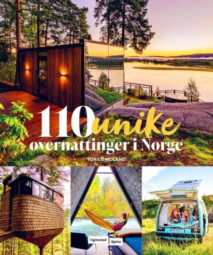 «110 unike overnattinger i Norge» av Torild Moland, Vigmostad & Bjørke